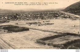 MAROC  TAZA  Colonne De Taza- Souk El Arba De Tissa. Campement Des Troupes Qui Doivent Marcher Sur Taza - Maroc