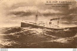 PAQUEBOTS  S.S. CAP VARELLA  Paquebot Des Chargeurs Réunis Par Grosse Mer  ... - Passagiersschepen