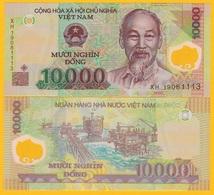 Vietnam Viet Nam 10000 (10,000) Dong P-119 2019 UNC Polymer Banknote - Vietnam