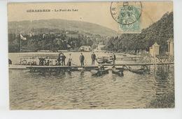 GERARDMER - Le Port Du Lac - Gerardmer