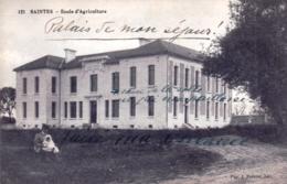 17 - Charente Maritime - SAINTES - Ecole D Agriculture - Saintes