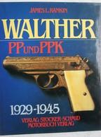 Buch WALTHER Feurerwaffen PP Und PPK Pistolen 1929-45 Waffenfabrik Pistolet Automatique Arme à Feu Automatic Gun - Livres, BD, Revues