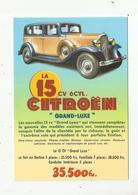Cp, COLLECTION LES ANCETRES DE L'AUTOMOBILE , La 15 Cv CITROEN , Grand Luxe , Vierge - Turismo