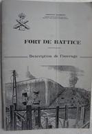 Livre FORT DE BATTICE Description De L'ouvrage Fortification Bunker Place Fortifiée De Liège 1940 Guerre Militaria - War 1939-45
