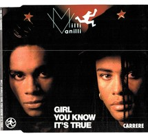 CD N°6046 - MILLI VANILLI - GIRL YOU KNOW IT'S TRUE - COMPILATION 3 TITRES - New Age