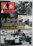 Livre La Poche De TCHERKASSY La Percée De La SS Wiking Et De La SS Wallonie 1944 Front Russe Rex Degrelle WW2 - Guerre 1939-45