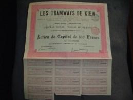 """Action De Capital""""Les Tramways De Kiew """"Bruxelles 1905 Reste Des Coupons. - Spoorwegen En Trams"""