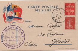 CARTE POSTALE DES ALLIES  SECTION DE G O A  LYON VAISE  POUR GENEVE  SUISSE  1915 - Guerre 1914-18