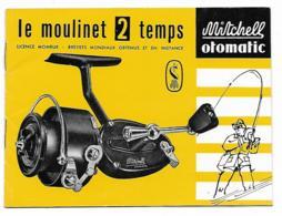 LIVRET PUB PUBLICITAIRE LE MOULINET DE PECHE 2 TEMPS, MITCHELL OTOMATIC - Pêche