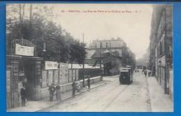 93 - PANTIN -  RUE DE PARIS -  LE CINÉMA DU PARC - AFFICHAGE... 1916 - CLICHÉ RARE - Pantin