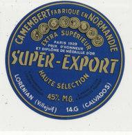 W 329  / ETIQUETTE  FROMAGE   CAMEMBERT  SUPER EXPORT LORENAN  14G    (CALVADOS ) - Formaggio