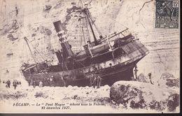 SEINE MARITIME – FECAMP – Le ''Paul Magne'' échoué Sous La Falaise 23 Déc 1927 - Fécamp