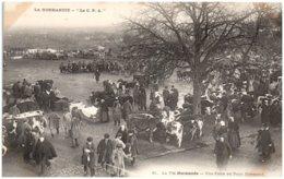 LA NORMANDIE - La Vie Normande - Une Foire Au Pays Normand - Basse-Normandie