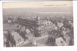 1 - SAINT-QUENTIN - Vue Prise Du Beffroi - Saint Quentin