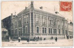 SERMAIZE  Les  BAINS . 51 . école Des Filles .1909 - Sermaize-les-Bains