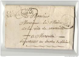 Hautes Pyrénées - Galan Pour Le Maire De La Ville De Marseille - MP 63/ CASTELNAU/ DE MAGNOAC. LAC De 1830 - Marcofilia (sobres)