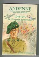 """""""De L'Occupation à La Libération 1940-45"""".199 Pages.illustré.Andenne,Landenne,Maizeret,Namêche,Samson,Seilles,Thon,Vezin - Livres, BD, Revues"""