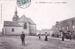 35 - Ille Et Vilaine -  ORGERES - La Place Et L église - Autres Communes