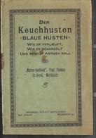 "Saint Avold Livret Marien-Apotheke Paul Thomas Marktplatz Sur Keuchhusten ""Blaue Husten"" Was Ist Wie Behandelt Verläuft - Otros Municipios"