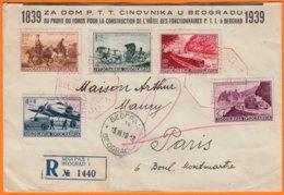 Enveloppe De BEOGRAD  Yougoslavie  Postée Le 15 III 1939   RECOMMANDEE  Pour PARIS V  Y.et.T. Série Num 334 à 338 - 1931-1941 Regno Di Jugoslavia