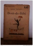 Alfred Machard -Bout-de-Bibi -Flammarion Coll. Une Heure D'oubli N°133 - Livres, BD, Revues