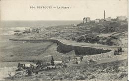 LIBAN - BEYROUTH - Le Phare - Liban