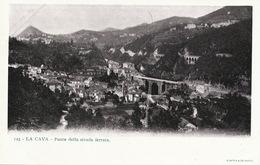 123 La Cava Ponte Della Strada Ferrata . Railway . Chemin De Fer  Undivided Back . Edit Richter Napoli - Cava De' Tirreni