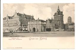POLOGNE - POLAND - GDANSK - Gruss Aus DANZIG - Danziger Hof, Hohes Thor , Stockthurm - Poland