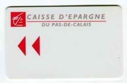 Telecarte°_ Bancaire Jetable-Caisse D'Epargne-Pas De Calais- R/V - échantillon Factice S.N - Francia