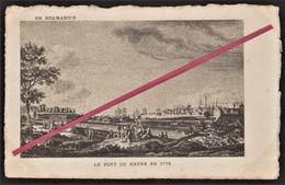 76 LE HAVRE -- Vieux Havre _ Le Port Du Havre En 1776 _ Vu De La Citadelle Sur Le Bastion Du Roi - Port