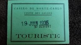 TICKET VISITE DES SALONS CASINO DE MONTE CARLO 19 JUIN 1935 TOURISTE FORMAT 9.5 PAR 7 CM - Eintrittskarten