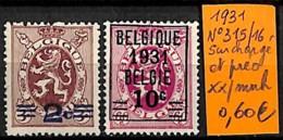 [831356]TB//**/Mnh-Belgique 1931 - N° 315/16, Surchargé Et Préo, Lions - Bélgica