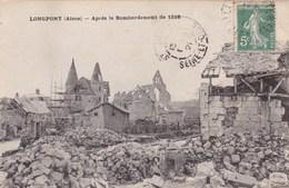 LONGPONT APRES LE BOMBARDEMENT DE 1918 (dil304) - Francia