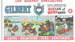 Buvard GILBERT Vous Présentent Les Aventures De GILLES Et BERTRAND N°6 Dessins De Jean Louis Pesch - Café & Thé