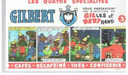 Buvard GILBERT Vous Présentent Les Aventures De GILLES Et BERTRAND N°3 Dessins De Jean Louis Pesch - Café & Thé