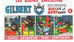 Buvard GILBERT Vous Présentent Les Aventures De GILLES Et BERTRAND N°2 Dessins De Jean Louis Pesch - Café & Thé