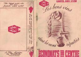 CARTE DES VINS DES ECONOMATS DU CENTRE CLERMONT-FERRAND BRIVE DEGAZEVILLE MONTLUCON MONTPELLIER ST ETIENNE E DU C - Publicités