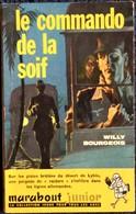 Marabout Junior - N° 181 - Le Commando De La Soif - Willy Bourgeois  . - Libri, Riviste, Fumetti