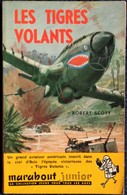 Marabout Junior - N° 76 - Les Tigres Volants - Robert Scott . - Libri, Riviste, Fumetti
