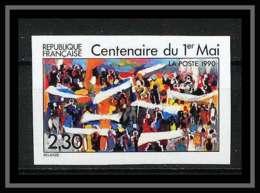 France N°2644 Centenaire Du 1er Mai (fete Du Travail Labor Day) Non Dentelé ** MNH (Imperforate) - Imperforates