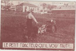 CPA  LE PETIT TRACTEUR QU IL VOUS FAUT - Tracteurs