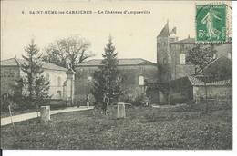 Saint-Même Les Carrières-Le Château D'Anqueville - Otros Municipios