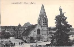 60 - LIANCOURT : L'Eglise - CPA Village (7.000 Habitants) - Oise - Liancourt