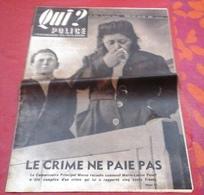 Qui Police N°50 Juin 1947 Ou En Est La Peine De Mort,Scotland Yard,Bande A Bonnot Tunisienne Sousse - Livres, BD, Revues