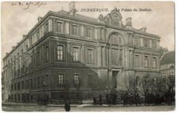 Dunkerkque  61 Le Palais De Justice - Dunkerque