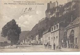 EXCURSION EN FRANCHE-COMTE .321. BESANCON . FAUBOURG RIVOTTE ET CITADELLE + CACHET MILIT DU 11-7-1915. 2 SCANES - Besancon