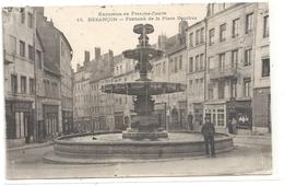 EXCURSION EN FRANCHE-COMTE .13. BESANCON . FONTAINE DE LA PLACE BACCHUS ( Du Marche Ou Des Bouchers ! ). 2 SCANES - Besancon
