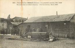 80 - ALBERT LES PREMIERES CANTINE 1919 - Albert