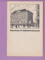 OLD  POSTCARD -   CZECH REPUBLIC - LIBEREC - REICHENBERG - 1921 - MESSEHAUS 15 - MAEDCHENLYZEUM - Czech Republic