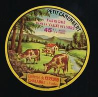 """Etiquette Fromage  Petit Camembert  45%mg Fabriqué Dans La Vallée De L'cers  Laiterie De Kerkorb Chalabre Aude """" Vaches"""" - Fromage"""